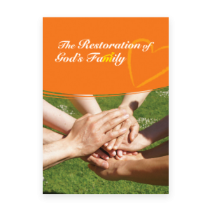 The Restoration of God's Family