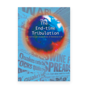 The End-time Tribulation