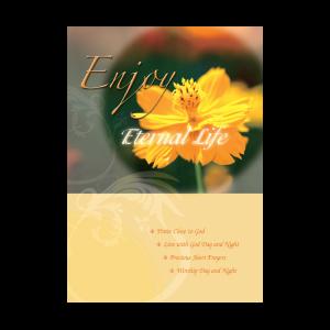 Enjoy Eternal Life